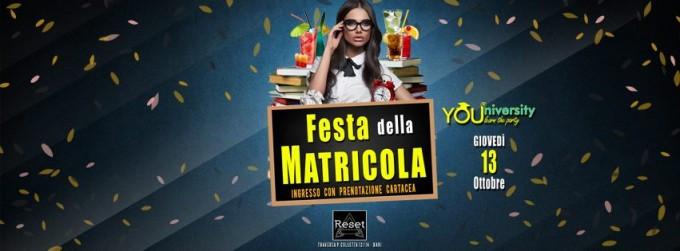 Giovedì 13 Ott - Festa della Matricola YOUniversity al Reset!