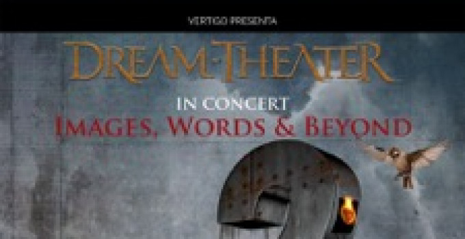 """DREAM THEATER: """"Images, Words & Beyond"""" - Tutto""""Images And Words"""" dal vivo!!"""
