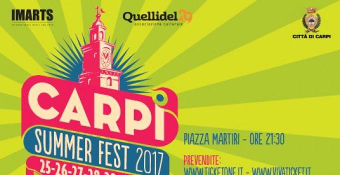 Dal 25 al 29 giugno CARPI SUMMER FEST, il festival dell'estate emiliana nella splendida Piazza dei Martiri a Carpi (MO)