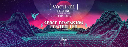1.04.2017 vacuum: SPACE DIMENSION CONTROLLER (R&S) at Kepler Club