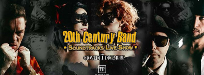 20th Century Band Live - Soundtrack Live Show