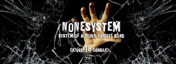Nonesystem - System Of A Down Tribute Band