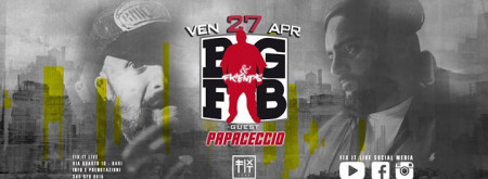 Big Fab & Friends Guest Papaceccio