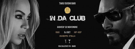IN DA CLUB @ Taku Sushi Bar