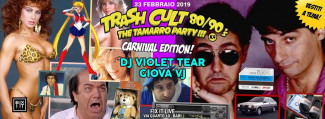 Trash Cult TheTamarro Party 80/90 4 Dj Violet Tear @ Fix It Live