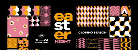 Easter Night with Regis - Kepler Club Closing Season