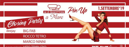 Le Domeniche Pin Up - Closing Party